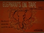 Elephants on Tape & Rats and Children